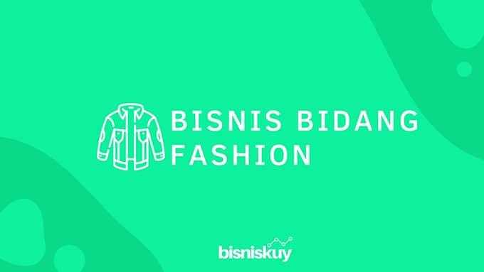 bisnis bidang fashion