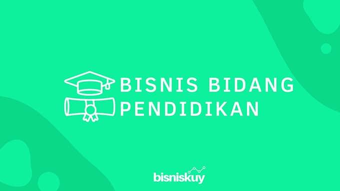 bisnis bidang pendidikan
