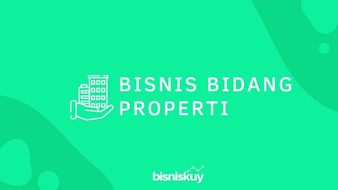 bisnis bidang properti