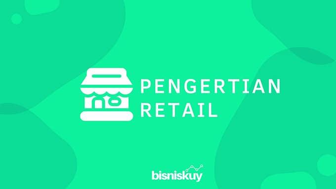pengertian retail