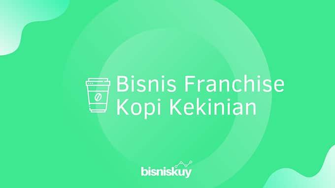 bisnis franchise kopi